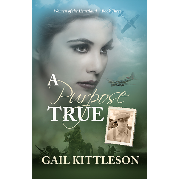 A Purpose True - by Gail Kittleson