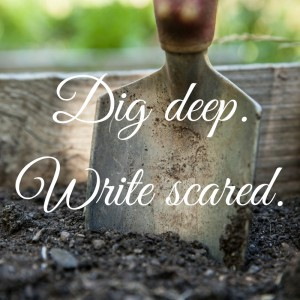 Dig deep.Write scared. gailjohnsonauthor.com